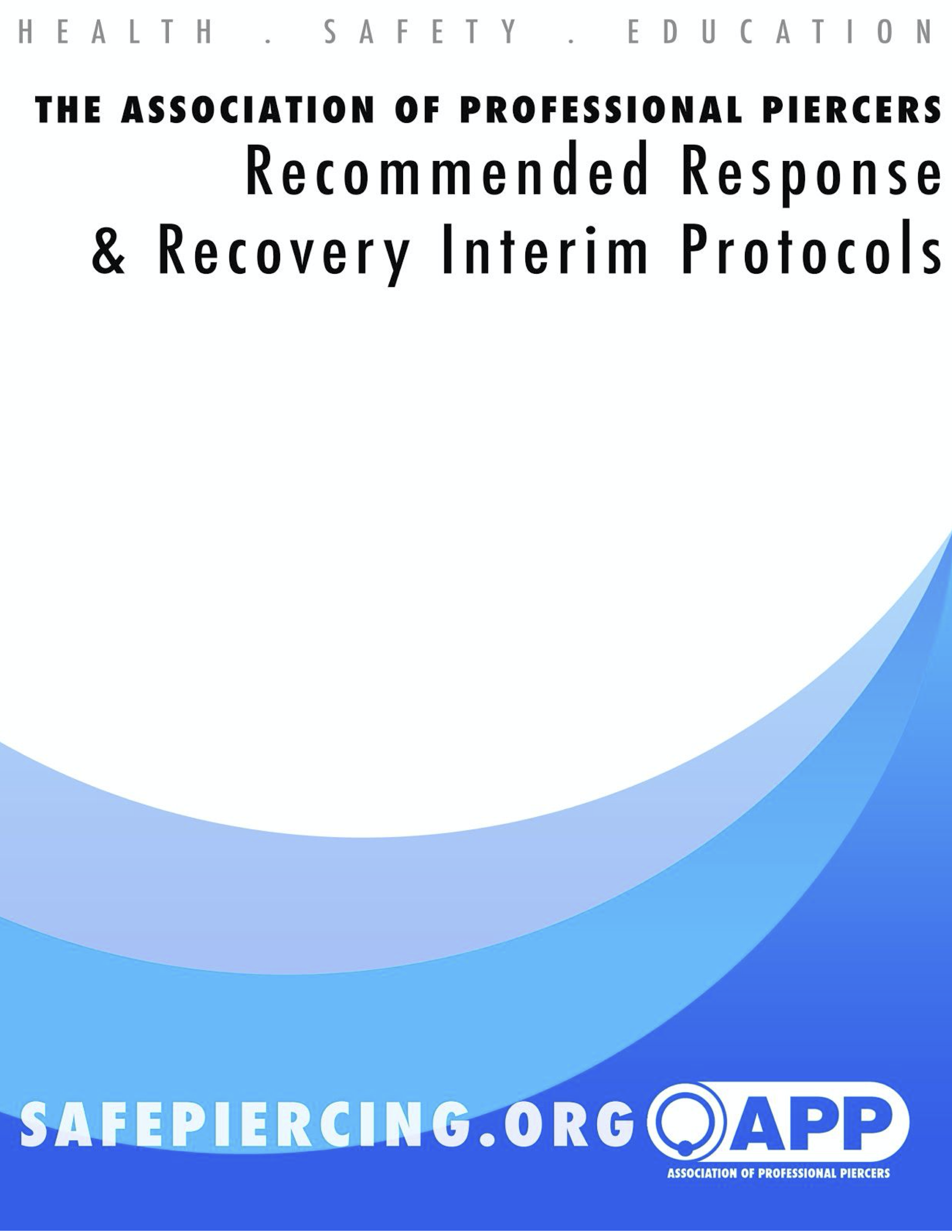 APP COVID-19 Recommended Response and Recovery Interim Protocol